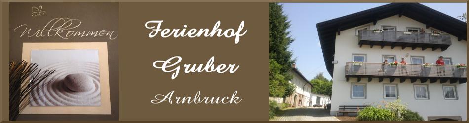 Ferienhof Gruber, Arnbruck
